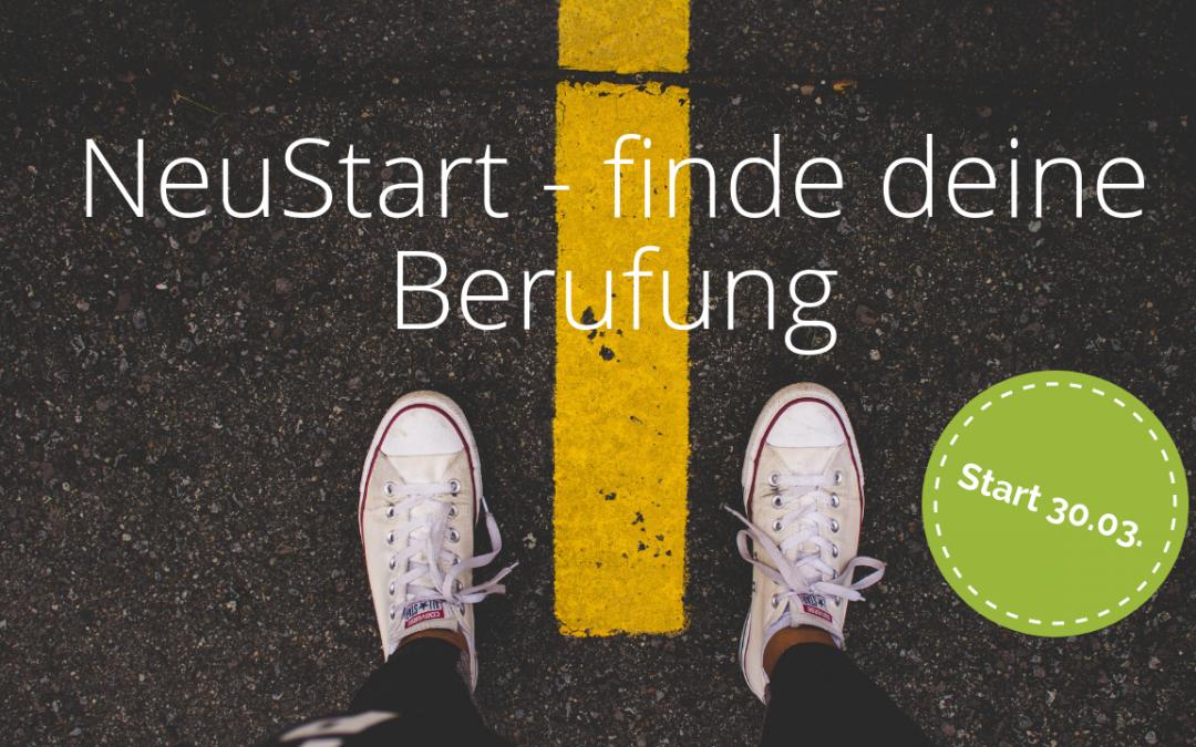 NeuStart – finde Deine Berufung